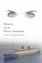 Victor A.C. Remouchamps IV , Mysterie op de Nieuw Amsterdam