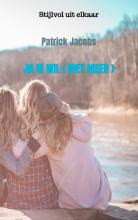 Patrick Jacobs Jacobs , Ja ik wil (Niet meer)