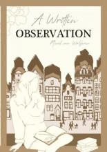 Merel Van Wolferen , A Written Observation