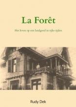 Rudy Dek , La Forêt