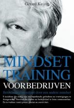 Gerard  Keizer Mindsettraining voor bedrijven