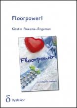 Kirstin  Rozema-Engeman Floorpower! - dyslexie uitgave