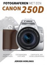 Jeroen Horlings , Fotograferen met een Canon 250D
