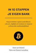 Dave van Dooren Petra van Dooren-Lansdorp, IN 10 STAPPEN JE EIGEN BANK