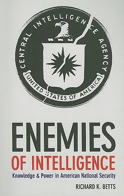 Richard K. Betts,Enemies of Intelligence