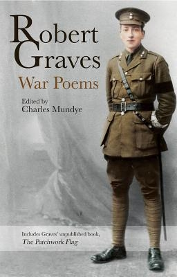 Robert Graves,War Poems