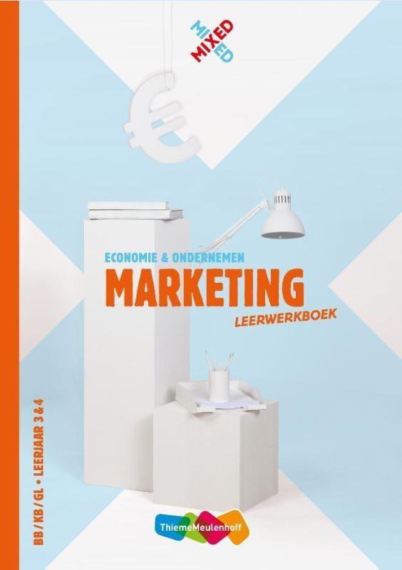 Sape Westra,Mixed Marketing BB/KB/GL leerjaar 3 & 4 Leerwerkboek