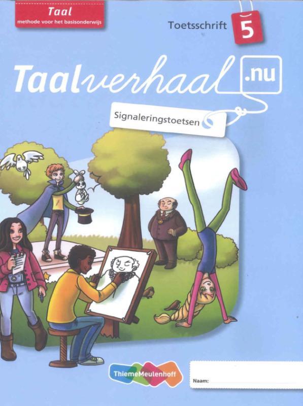 Hetty van den Berg, Tamara van den Berg, Jannie van Driel-Copper, Irene Engelbertink,Taalverhaal.nu 5 ex. Taal 5 Toetsschrift