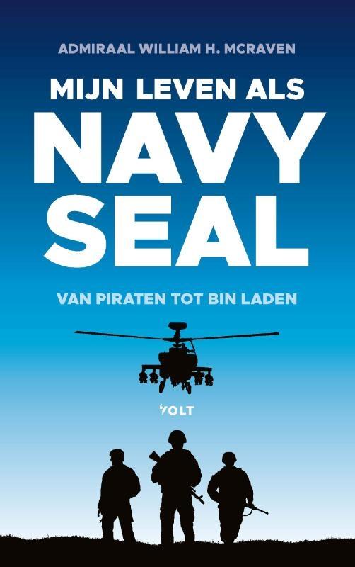 William McRaven,Mijn leven als Navy SEAL