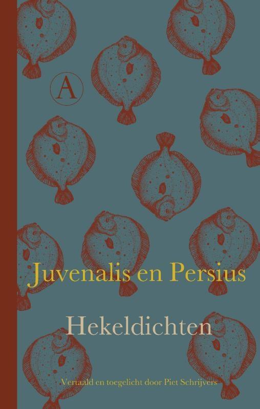 Juvenalis, Persius,Hekeldichten