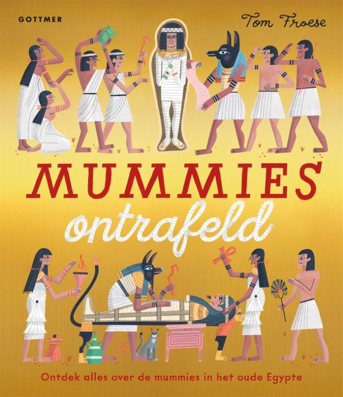 Nosy Crow Limited,Mummies ontrafeld