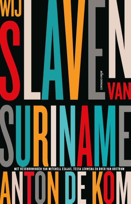Anton de Kom,Wij slaven van Suriname