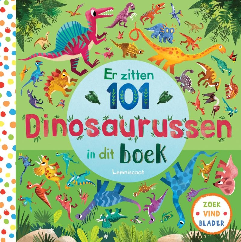 Rebecca Jones,Er zitten 101 dinosaurussen in dit boek