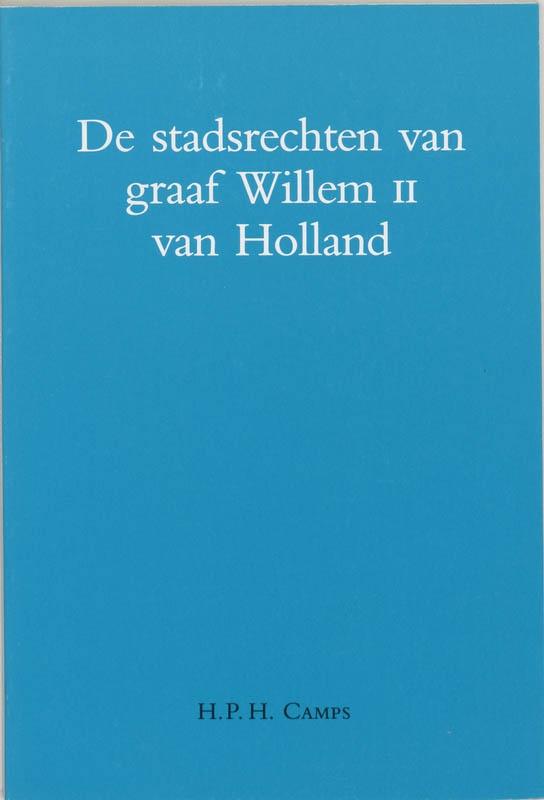 H.P.H. Camps,Stadsrechten van graaf willem II van Holland