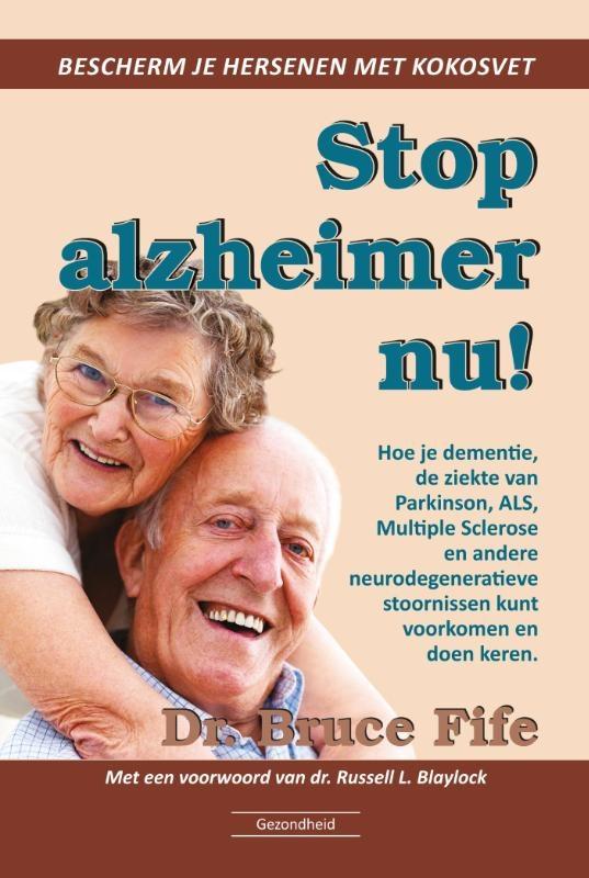 Bruce Fife,Stop Alzheimer nu