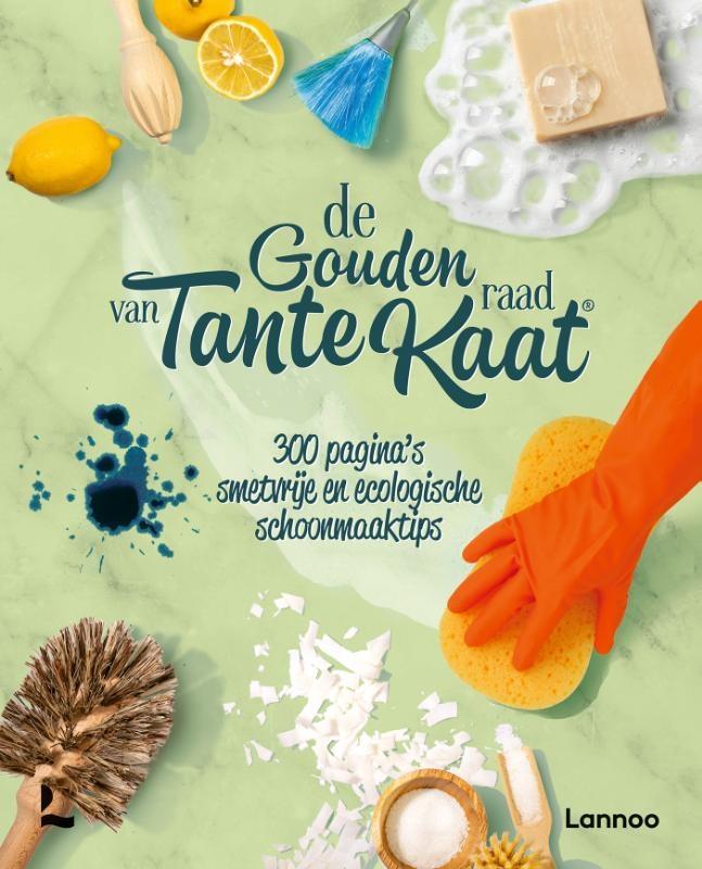 Tante Kaat,De gouden raad van Tante Kaat