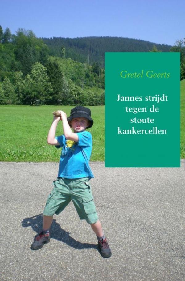 Gretel Geerts,Jannes strijdt tegen de stoute kankercellen