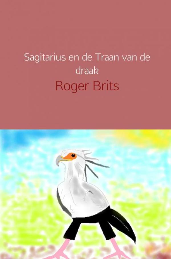 Roger Brits,Sagitarius en de Traan van de draak