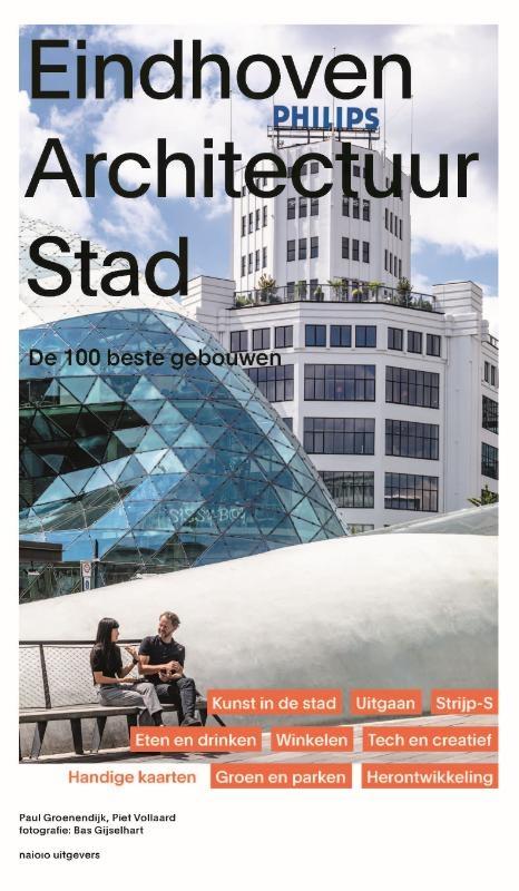 Paul Groenendijk, Piet Vollaard,Eindhoven Architectuur stad