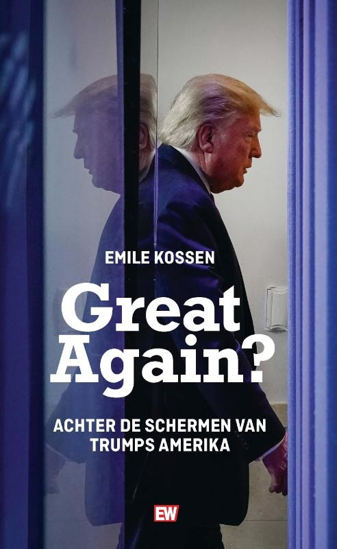 Emile Kossen,Great Again?