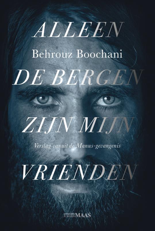 Behrouz Boochani,Alleen de bergen zijn mijn vrienden