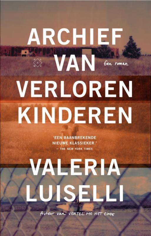 Valeria Luiselli,Archief van verloren kinderen