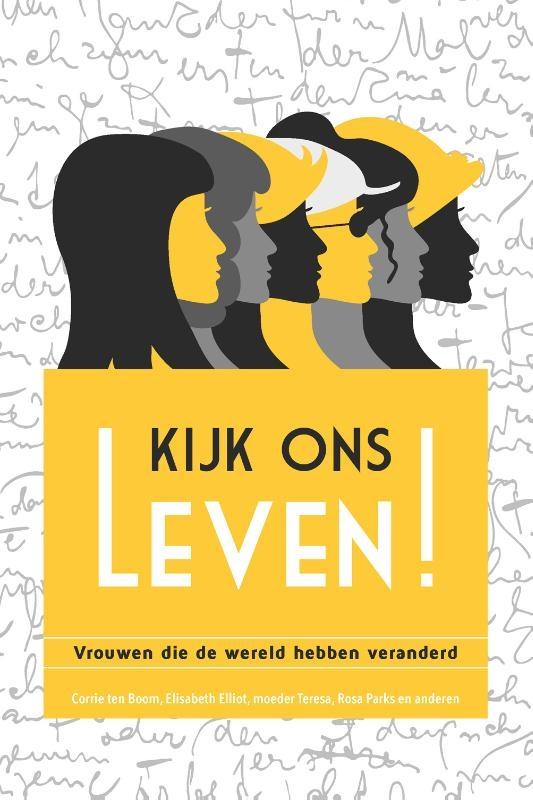 Mira de Boer, Hagar Prins, Edith Schouten, Elise Mannah, Henrieke Groenwold-Grandia,Kijk ons leven!