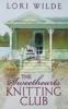Wilde, Lori,The Sweethearts' Knitting Club