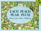 Ahlberg, Janet,   Ahlberg, Allan,Each Peach Pear Plum