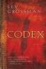 Grossman, Lev,Codex