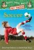 Osborne, Mary Pope,   Boyce, Natalie Pope,Soccer