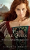 Meyer, Carolyn,The Wild Queen