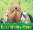 Wilson, Karma,Bear Wants More
