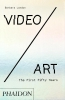 Barbara London,Video/Art: The First Fifty Years