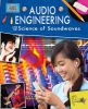 Rooney, Anne,Audio Engineering and the Science of Soundwaves