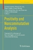 Gerard Buskes,   Marcel de Jeu,   Peter Dodds,   Anton Schep,Positivity and Noncommutative Analysis
