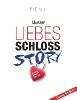 Pit Elsasser,Liebesschloss-Story
