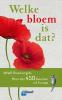 Margot  Spohn, Roland  Spohn,Welke bloem is dat?