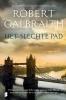 Robert  Galbraith,Het slechte pad