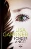 Lisa  Gardner,Zonder angst