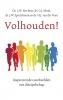 L.W.  Boer, G.J.  Mink, J.W.  Sparreboom, H.J. van der Veen,Volhouden!