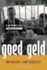 <b>Wim  Willems, Henk  Looijesteijn</b>,Goed Geld