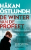 <b>Håkan  Östlundh</b>,De winter van de profeet