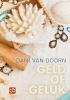Dani van Doorn,Geld of geluk - grote letter uitgave
