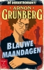 <b>Arnon  Grunberg</b>,Blauwe maandagen