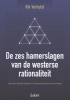 Rik  Verhulst,De zes hamerslagen van de westerse rationaliteit