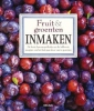Ulla  Karlstrom, Cecilia  Lundin,Fruit en groenten inmaken