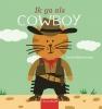 Anita  Bijsterbosch,Ik ga als cowboy
