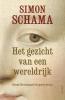<b>Simon  Schama</b>,Het gezicht van een wereldrijk