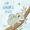 <b>Marianne  Dubuc</b>,Op Baba`s rug